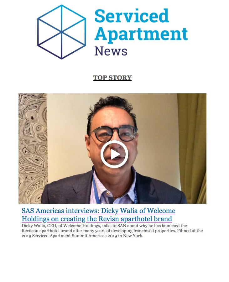 Serviced Apartment News Americas interviews: Dicky Walia of Welcome Holdings on creating Revisn aparthotel brand